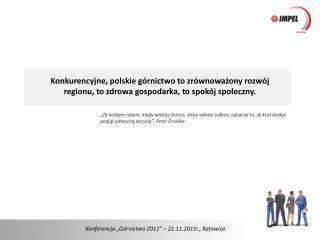 "Konferencja ""Górnictwo 2011"" – 21.11.2011r., Katowice"