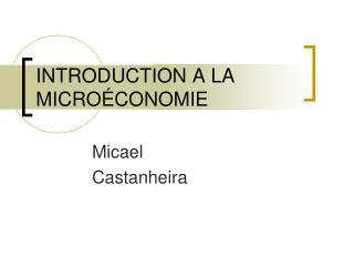 INTRODUCTION A LA MICRO CONOMIE