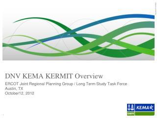 DNV KEMA KERMIT Overview