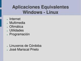 Aplicaciones Equivalentes Windows - Linux
