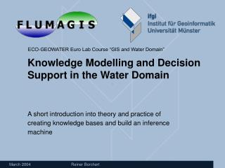 Knowledge Modelling and Decision Support in the Water Domain