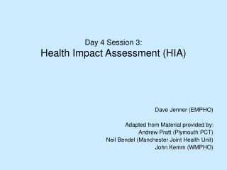 Day 4 Session 3: Health Impact Assessment (HIA)
