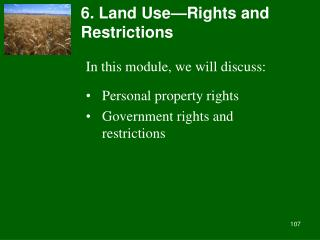 6. Land Use—Rights and Restrictions
