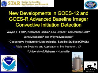 New Developments in GOES-12 and GOES-R Advanced Baseline Imager Convective Initiation Detection