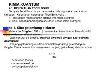 KIMIA KUANTUM 4.1. KELEMAHAN TEORI BOHR