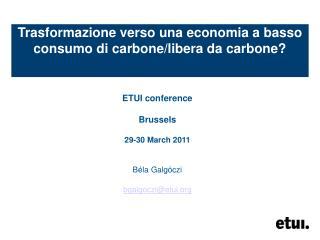 Trasformazione verso una economia a basso consumo di carbone/libera da carbone?