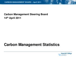 CARBON MANAGEMENT BOARD – April 2011