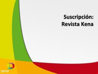 Suscripci�n: Revista  Kena