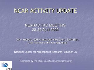 NCAR ACTIVITY UPDATE