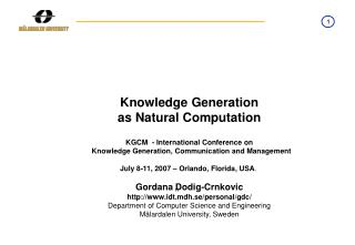 Knowledge Generation as Natural Computation