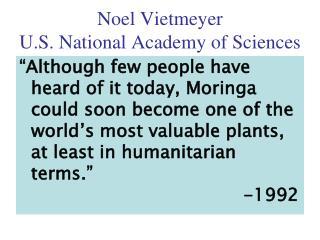 Noel Vietmeyer U.S. National Academy of Sciences