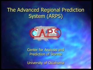 The Advanced Regional Prediction System (ARPS)