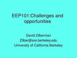 EEP101:Challenges and opportunities