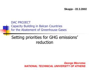 DAC PROJECT Capacity Building in Balcan Countries for the Abatement of Greenhouse Gases