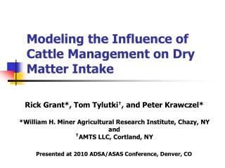 Modeling the Influence of Cattle Management on Dry Matter Intake