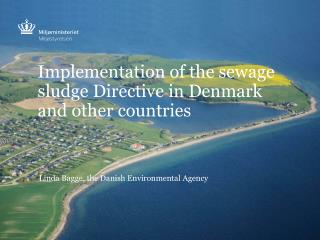 Implementation of the sewage sludge Directive in Denmark and other countries