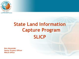 State Land Information Capture Program SLICP