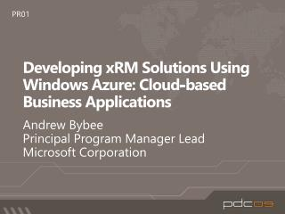 Developing xRM Solutions Using Windows Azure: Cloud-based Business Applications