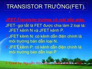 TRANSISTOR TR??NG(FET).