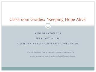 Classroom Grades:  'Keeping Hope Alive'