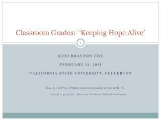 Classroom Grades:  �Keeping Hope Alive�