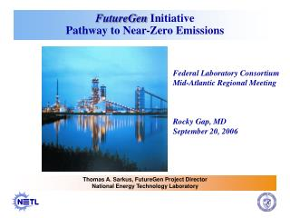 FutureGen  Initiative Pathway to Near-Zero Emissions