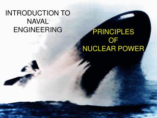 PRINCIPLES OF NUCLEAR POWER