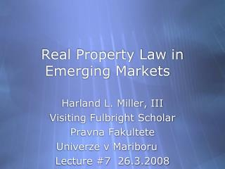 Real Property Law in Emerging Markets