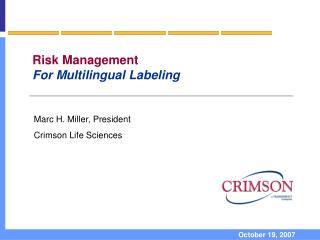 Risk Management For Multilingual Labeling