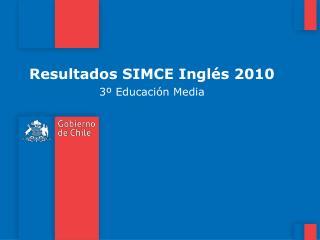 Resultados SIMCE Ingl s 2010