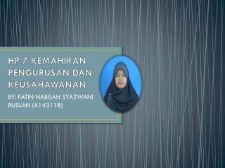 HP 7 KEMAHIRAN PENGURUSAN DAN KEUSAHAWANAN