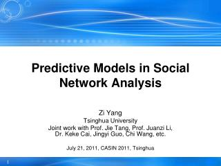 Predictive  Models in Social Network  Analysis