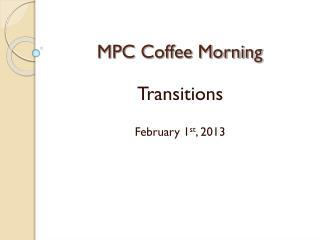 MPC Coffee Morning