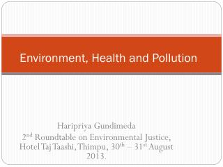 Environment, Health and Pollution