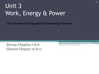 Unit 3  Work , Energy & Power