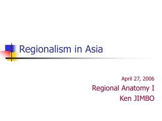 Regionalism in Asia