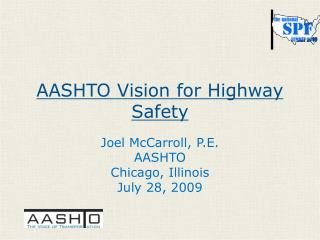 AASHTO Vision for Highway Safety