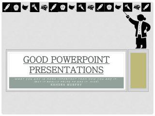 Good PowerPoint Presentations
