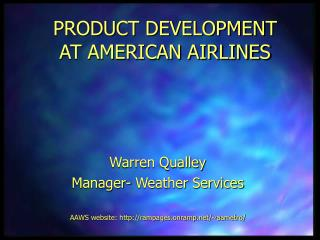 PRODUCT DEVELOPMENT AT AMERICAN AIRLINES