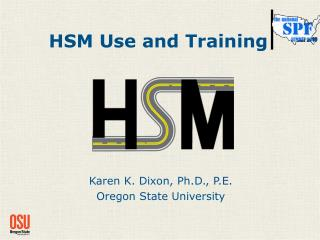 HSM Use and Training