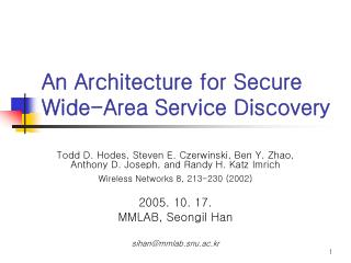 An Architecture for Secure Wide-Area Service Discovery