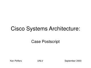 Cisco Systems Architecture: