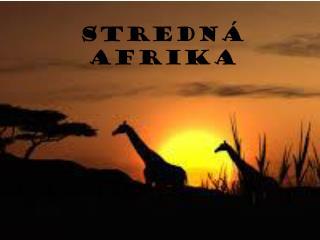 Stredn� Afrika