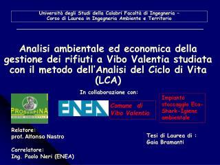 Università degli Studi della Calabri Facoltà di Ingegneria –