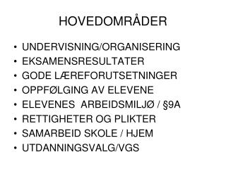 HOVEDOMRÅDER