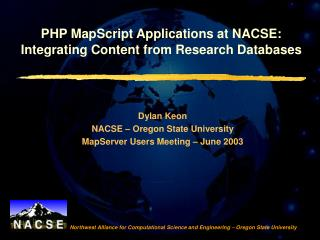 PHP MapScript Applications at NACSE:  Integrating Content from Research Databases