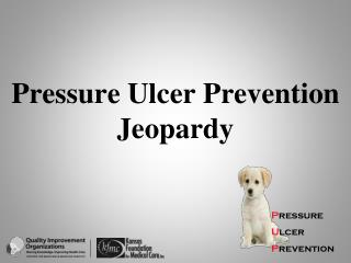 Pressure Ulcer Prevention Jeopardy