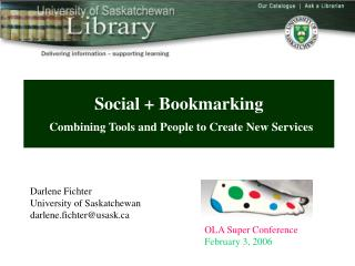 Social + Bookmarking Combining Tools and People to Create New Services