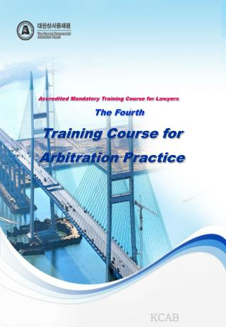 Accredited Mandatory Training Course for Lawyers The Fourth Training Course for