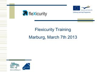 Flexicurity Training Marburg, March 7th 2013